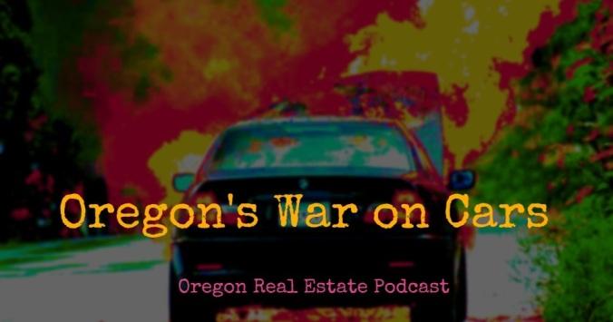 Oregon's War on Cars